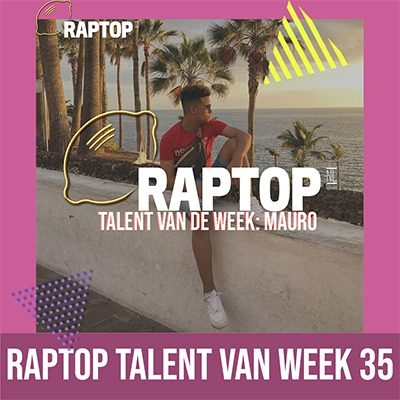 Mauro Raptop Talent Week 35